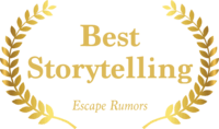 Best Story Telling, Escape Rumors 2018 Achievement Unlocked Awards