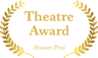 Winner, Houston Press Theatre Awards 2017